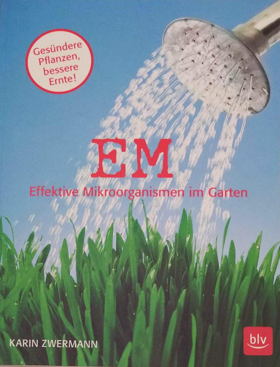 EM im Gartenm