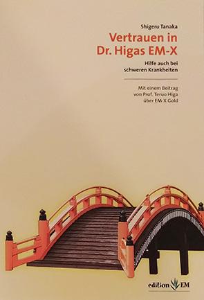Vertrauen i Dr. Higas EM-X